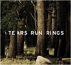 Tears Run Rings In Surges Cd